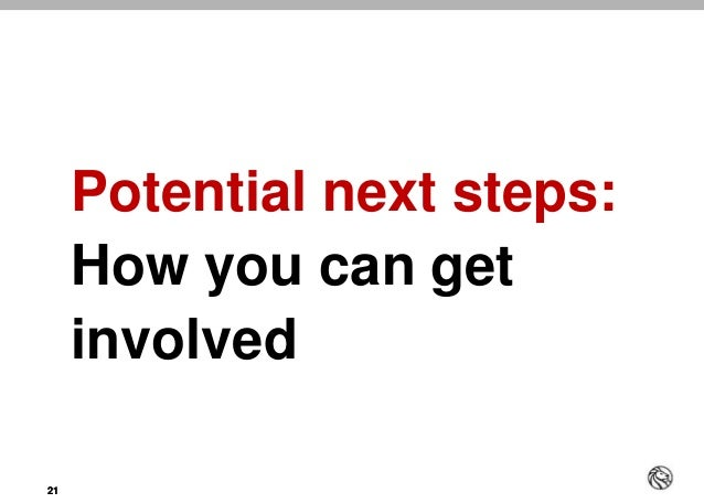 2121 Potential next steps: How you can get involved