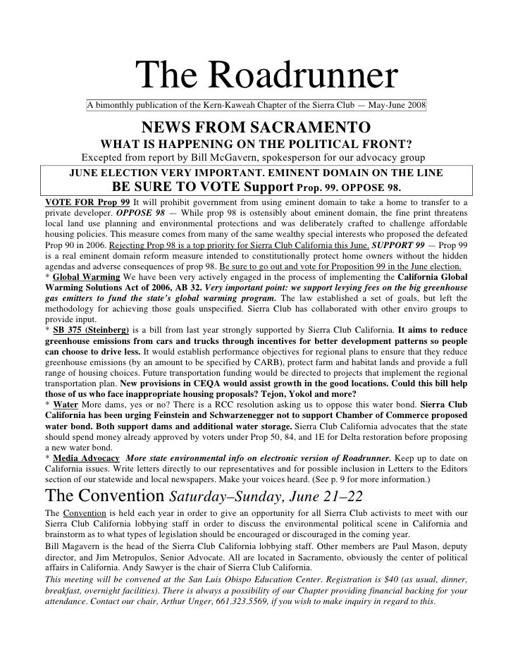 The Roadrunner           A bimonthly publication of the Kern-Kaweah Chapter of the Sierra Club — May-June 2008            ...