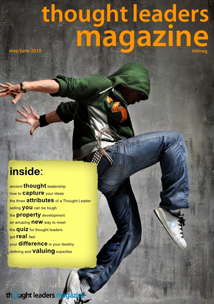 thought leaders may/june 2010                                    magazine      #tlmag     inside: ancient thought leadersh...