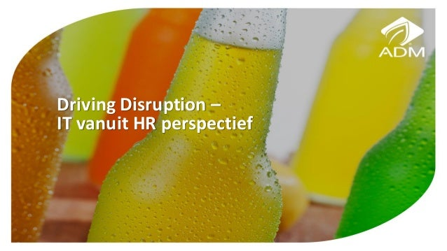 Driving Disruption – IT vanuit HR perspectief