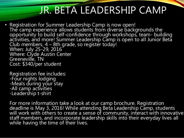 JR. BETA LEADERSHIP CAMP • Registration for Summer Leadership Camp is now open! The camp experience allows students from d...