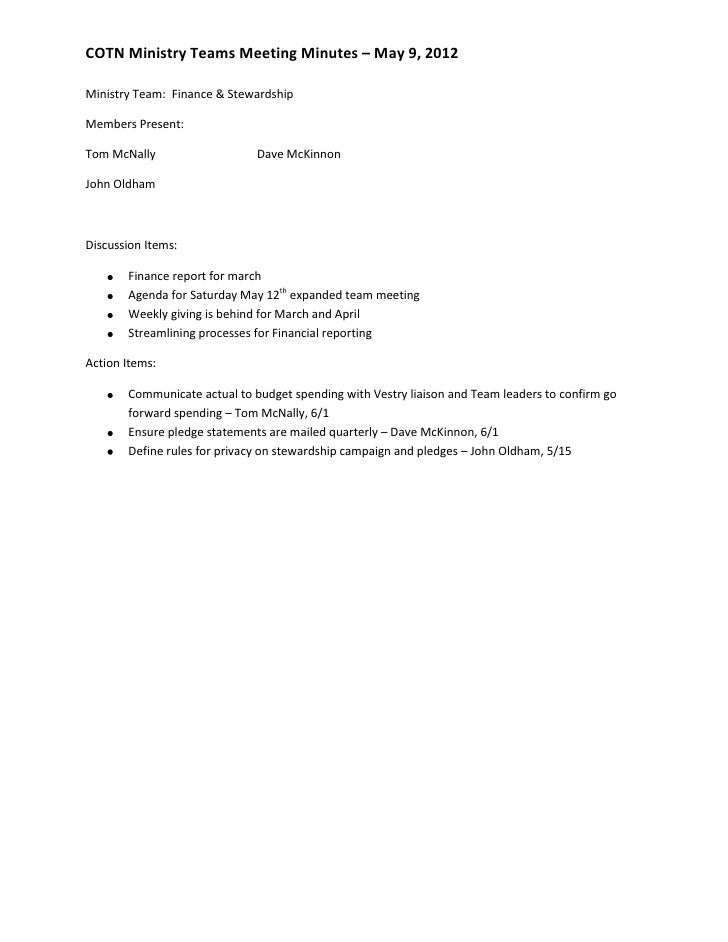 COTN Ministry Teams Meeting Minutes – May 9, 2012Ministry Team: Finance & StewardshipMembers Present:Tom McNally          ...