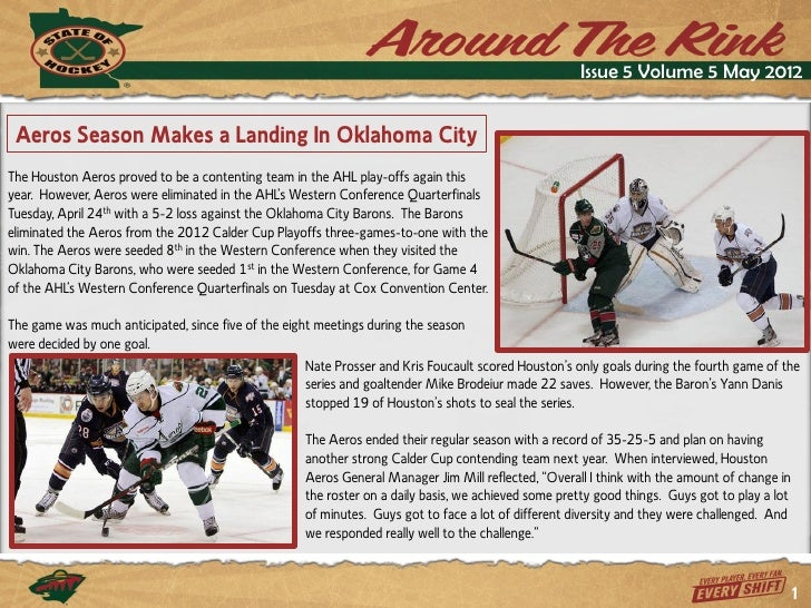 Issue 5 Volume 5 May 2012 Aeros Season Makes a Landing In Oklahoma CityThe Houston Aeros proved to be a contenting team in...