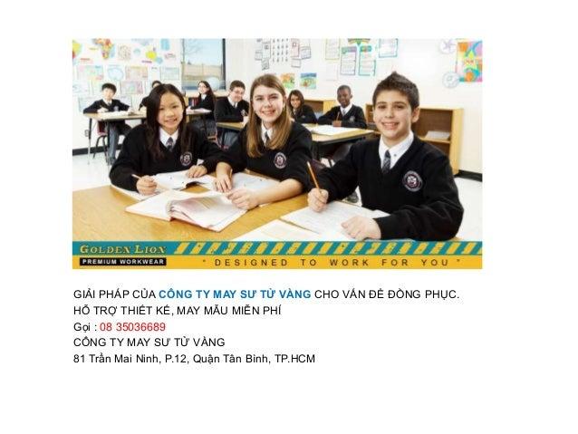 May đồng phục học sinh - Đâu là giải pháp tốt nhất cho nhà trường Slide 3