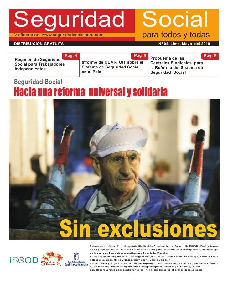 Seguridad Social Visítenos en: www.seguridadsocialperu.com                                  para todos y todas DISTRIBUCIÓ...