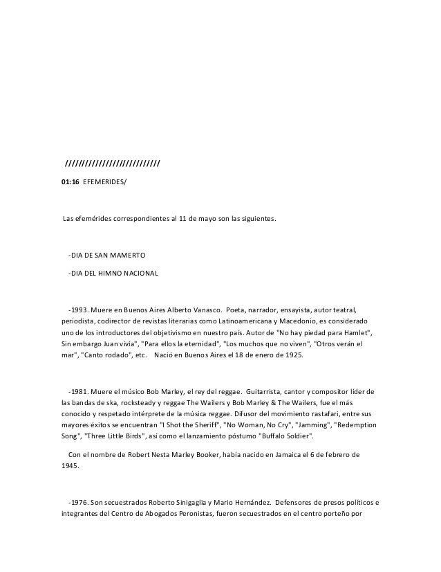 ////////////////////////////01:16 EFEMERIDES/Las efemérides correspondientes al 11 de mayo son las siguientes.-DIA DE SAN ...
