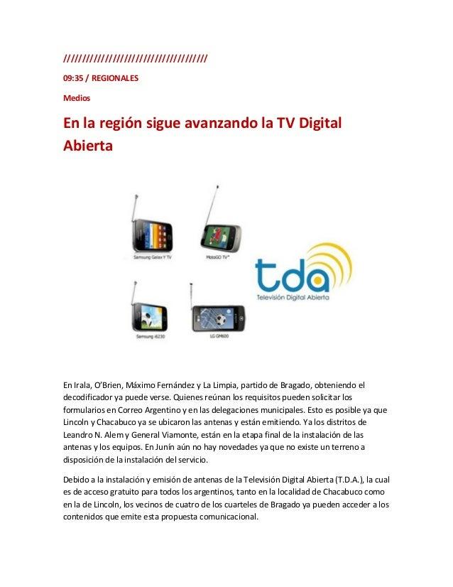 La Televisión Digital Abierta (TDA) es el Plan social del Estado argentino anclado en latecnología de la Televisión Digita...