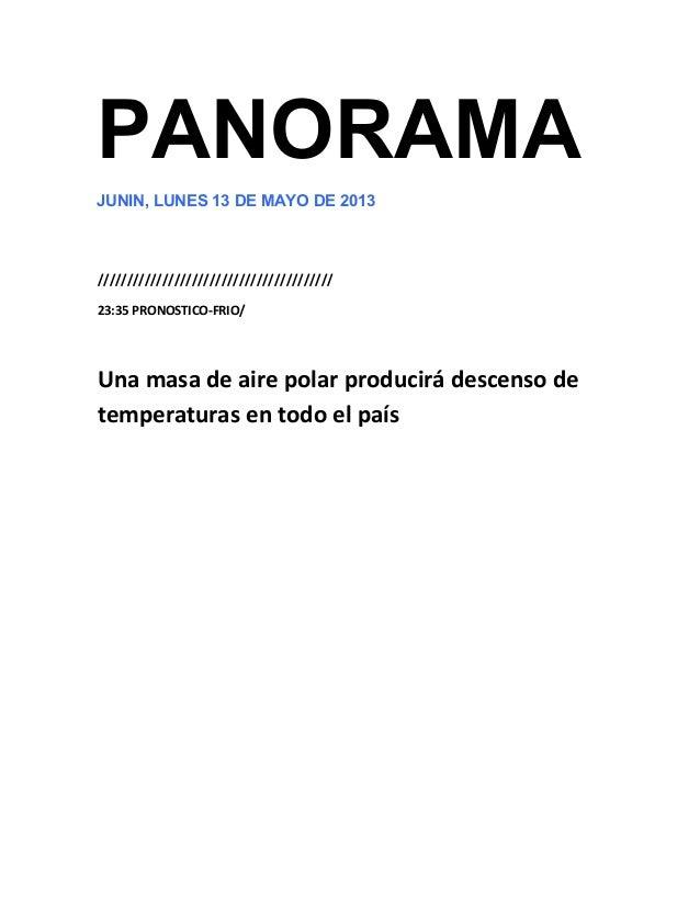 PANORAMAJUNIN, LUNES 13 DE MAYO DE 2013////////////////////////////////////////23:35 PRONOSTICO-FRIO/Una masa de aire pola...