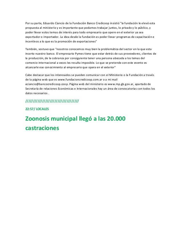 """Por su parte, Eduardo Ciancio de la Fundación Banco Credicoop insistió """"la fundación le elevó estapropuesta al ministerio ..."""