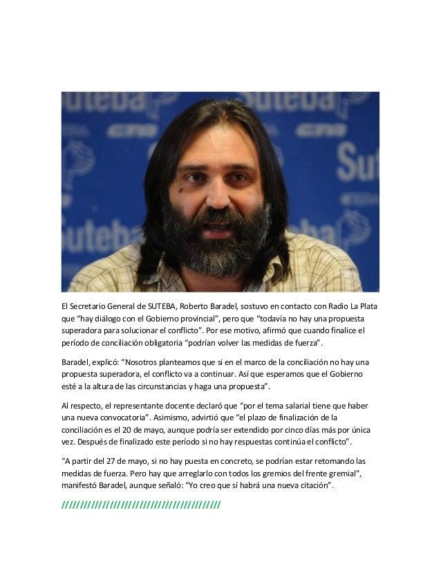 """El Secretario General de SUTEBA, Roberto Baradel, sostuvo en contacto con Radio La Plataque """"hay diálogo con el Gobierno p..."""
