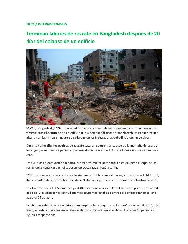 10:24 / INTERNACIONALESTerminan labores de rescate en Bangladesh después de 20días del colapso de un edificioSAVAR, Bangla...