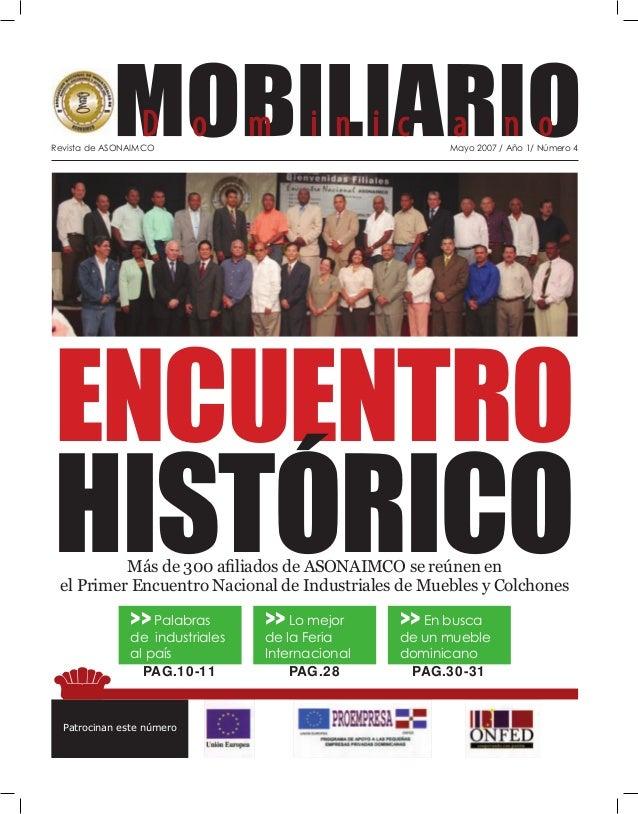 Revista de ASONAIMCO Mayo 2007 / Año 1/ Número 4  ENCUENTRO  HISTÓRICO  Más de 300 afi liados de ASONAIMCO se reúnen en  e...