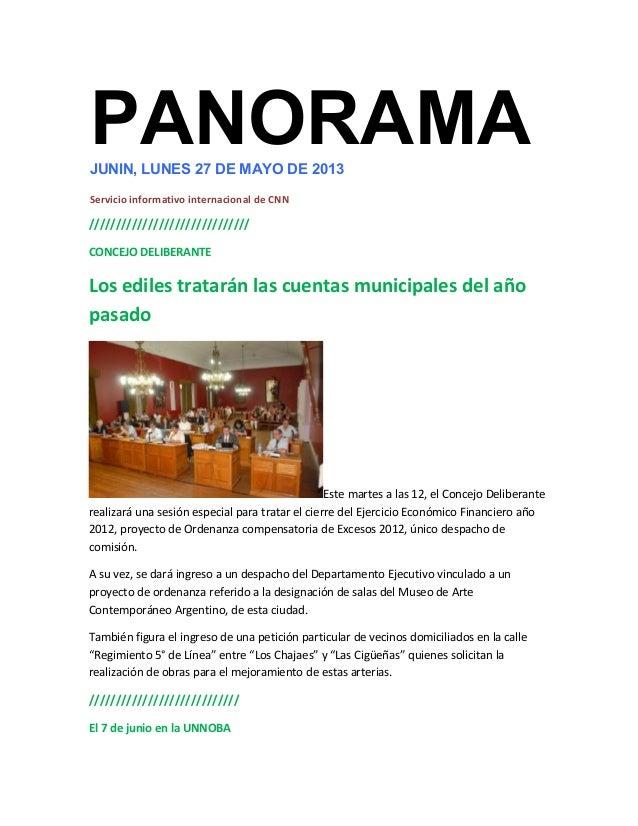 PANORAMAJUNIN, LUNES 27 DE MAYO DE 2013Servicio informativo internacional de CNN//////////////////////////////CONCEJO DELI...