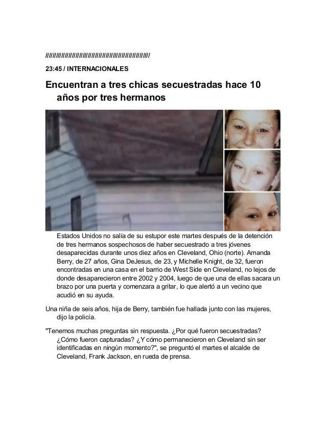 ///////////////////////////////////////////////////////////23:45 / INTERNACIONALESEncuentran a tres chicas secuestradas ha...