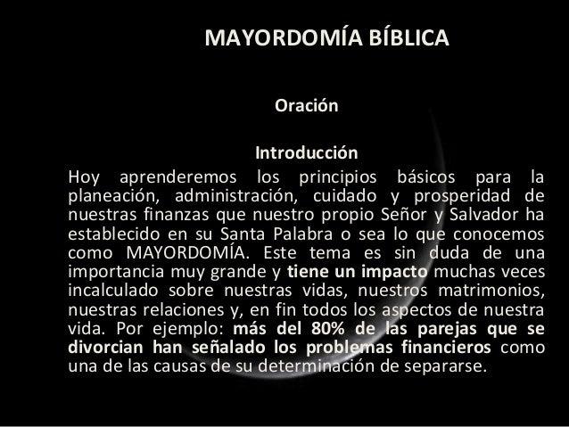 MAYORDOMÍA BÍBLICA                         Oración                       IntroducciónHoy aprenderemos los principios básic...