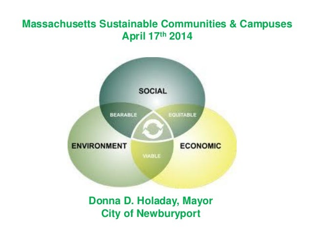 Massachusetts Sustainable Communities & Campuses April 17th 2014 Donna D. Holaday, Mayor City of Newburyport