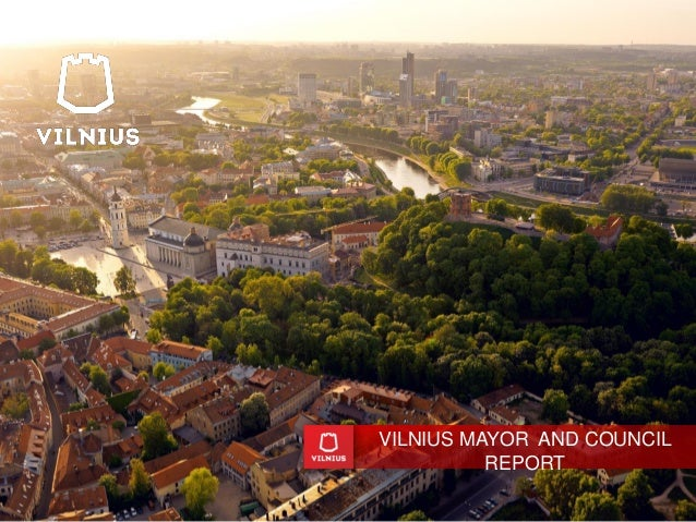 VILNIUS MAYOR AND COUNCIL REPORT