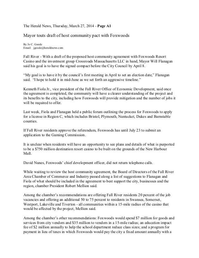 The Herald News, Thursday, March 27, 2014 - Page A1 Mayor touts draft of host community pact with Foxwoods By Jo C. Goode ...
