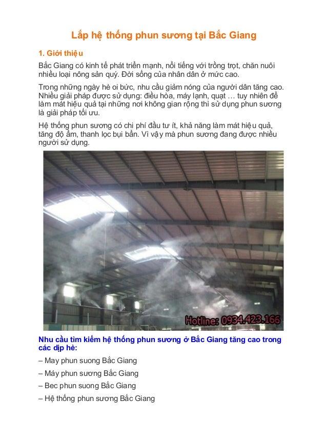 Lắp hêê thống phun sương tại Bắc Giang 1. Giới thiêêu Bắc Giang có kinh tế phát triển mạnh, nổi tiếng với tr...