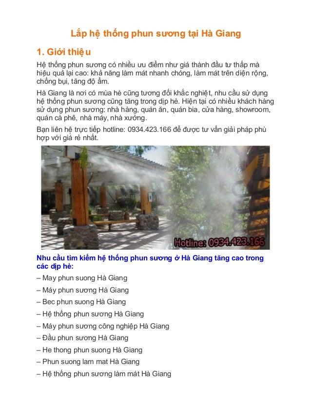Lắp hêê thống phun sương tại Hà Giang 1. Giới thiêêu Hêê thống phun sương có nhiều ưu điểm như giá thành đầu t...