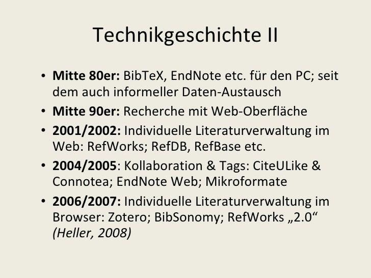 Technikgeschichte II <ul><ul><li>Mitte 80er:  BibTeX, EndNote etc. für den PC; seit dem auch informeller Daten-Austausch  ...