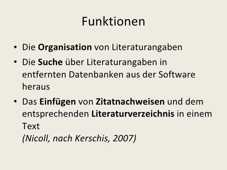 Funktionen <ul><li>Die  Organisation  von Literaturangaben </li></ul><ul><li>Die  Suche  über Literaturangaben in entfernt...