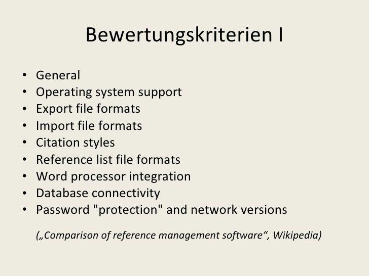Bewertungskriterien I <ul><li>General </li></ul><ul><li>Operating system support  </li></ul><ul><li>Export file formats  <...