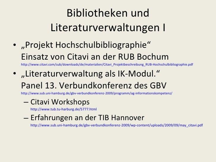 """Bibliotheken und Literaturverwaltungen I <ul><li>"""" Projekt Hochschulbibliographie"""" Einsatz von Citavi an der RUB Bochum ht..."""