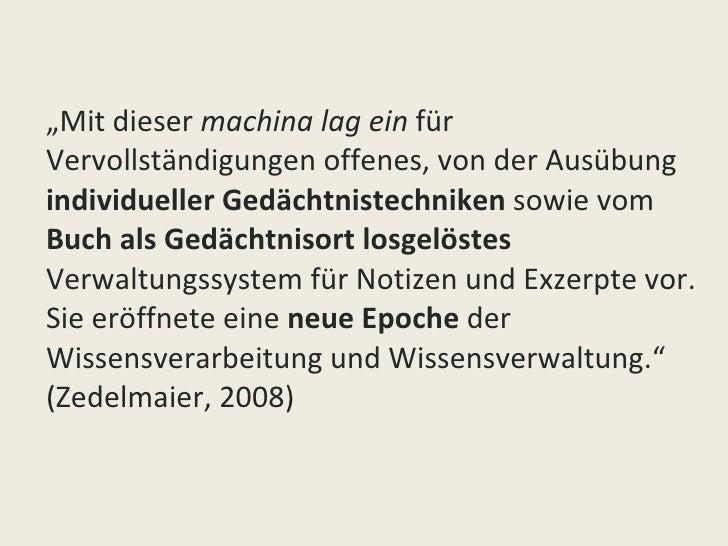 """<ul><li>"""" Mit dieser  machina lag ein  für Vervollständigungen offenes, von der Ausübung  individueller Gedächtnistechnike..."""
