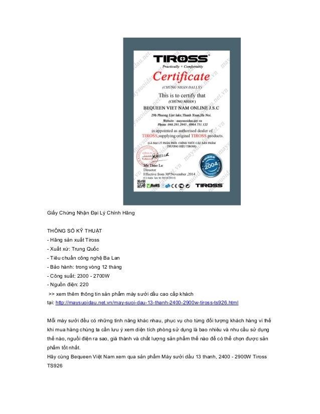 Giấy Chứng Nhận Đại Lý Chính Hãng THÔNG SỐ KỸ THUẬT - Hãng sản xuất Tiross - Xuất xứ: Trung Quốc - Tiêu chuẩn công nghệ Ba...