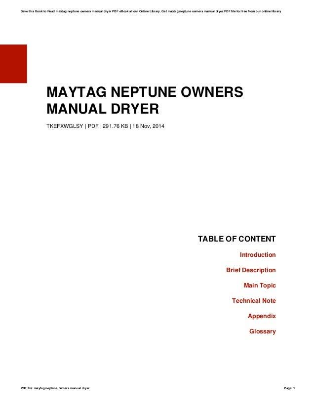 maytag neptune owners manual dryer rh slideshare net maytag neptune dryer service manual pdf maytag commercial dryer service manual
