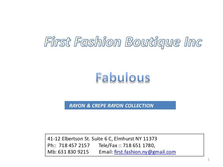 RAYON & CREPE RAYON COLLECTION41-12 Elbertson St. Suite 6 C, Elmhurst NY 11373Ph:: 718 457 2157      Tele/Fax :: 718 651 1...