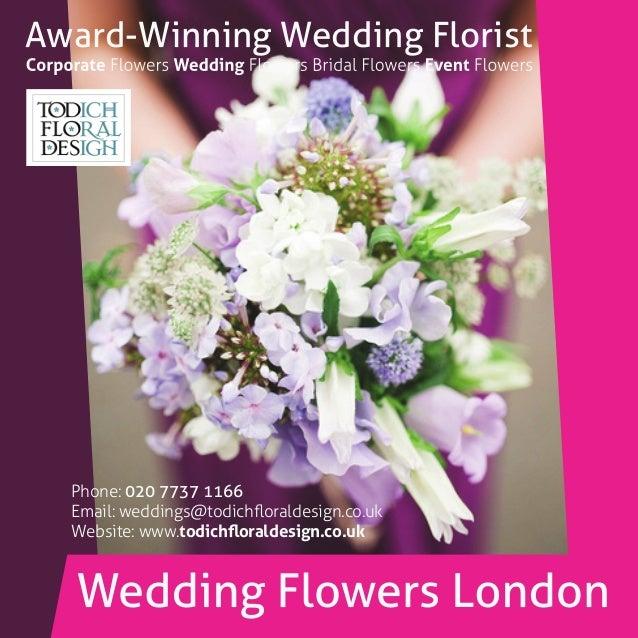 Award-Winning Wedding Florist Phone: 020 7737 1166 Email: weddings@todichfloraldesign.co.uk Website: www.todichfloraldesign....