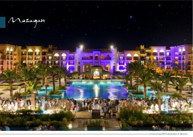 A truly unique MICE destination in Morocco