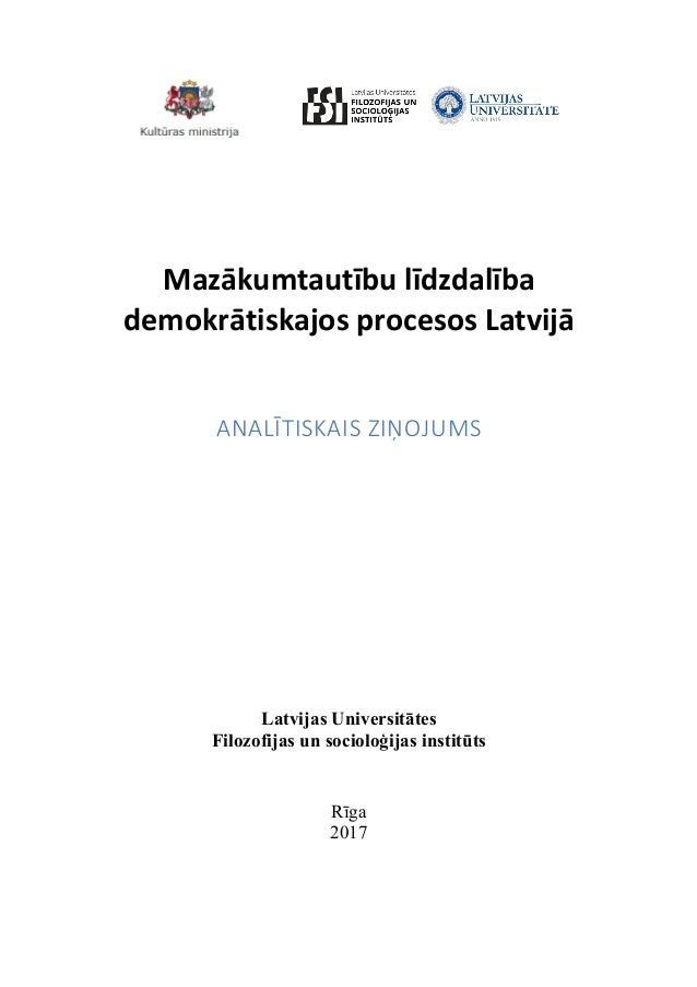 Mazākumtautībulīdzdalība demokrātiskajosprocesosLatvijā  ANALĪTISKAISZIŅOJUMS Latvijas Universitātes Filozofijas u...