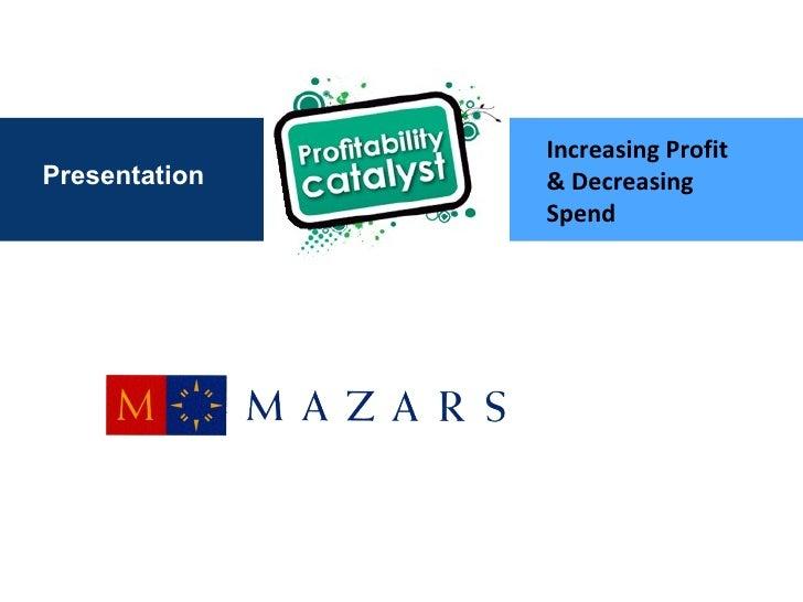 Presentation Increasing Profit & Decreasing Spend