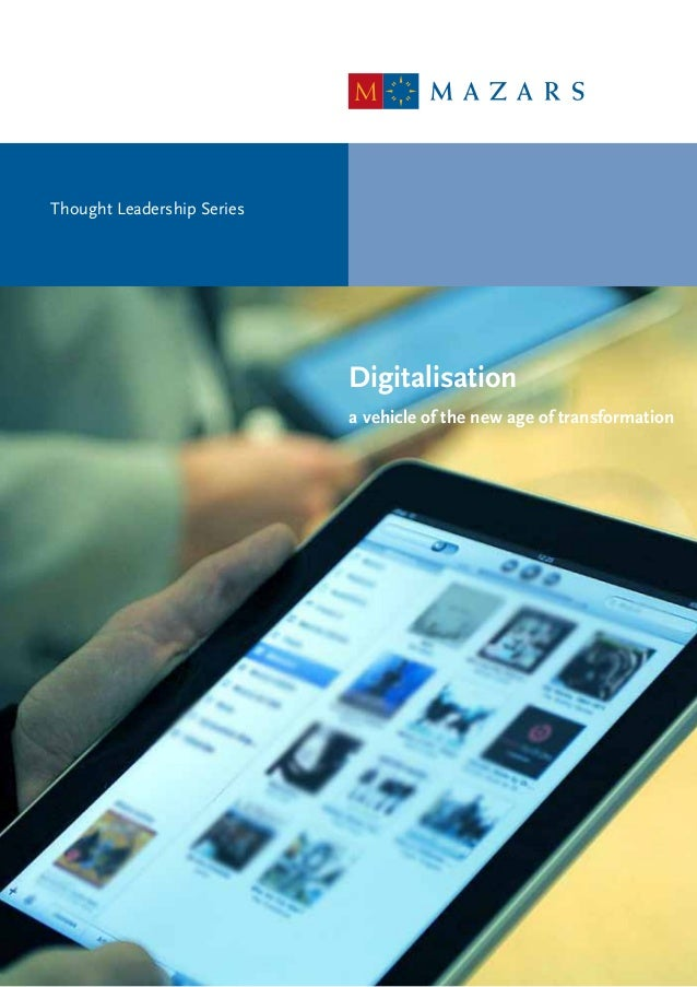 Digitalisation a vehicle of the new age of transformation Thought Leadership Series