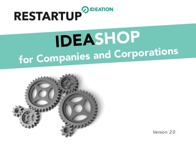 IDEATION Version: 2.0 IDEASHOP for Companies and Corporations