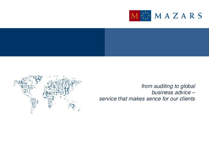 from auditing to global                     business advice –service that makes sence for our clients