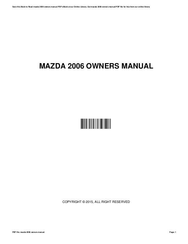 mazda 2006 owners manual rh slideshare net User Manual PDF Repair Manuals