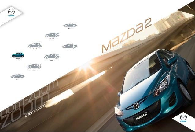 MX-5  Mazda 6  Mazda 3  BT-50  Mazda 2 CX-9  CX-7  RX-8  } o  o -z  } } o o o z o z o} o  -z  z  o} o