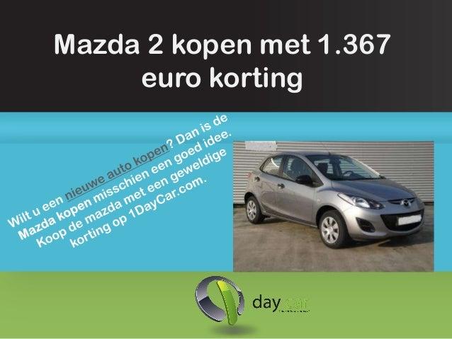 Mazda 2 kopen met 1.367     euro korting