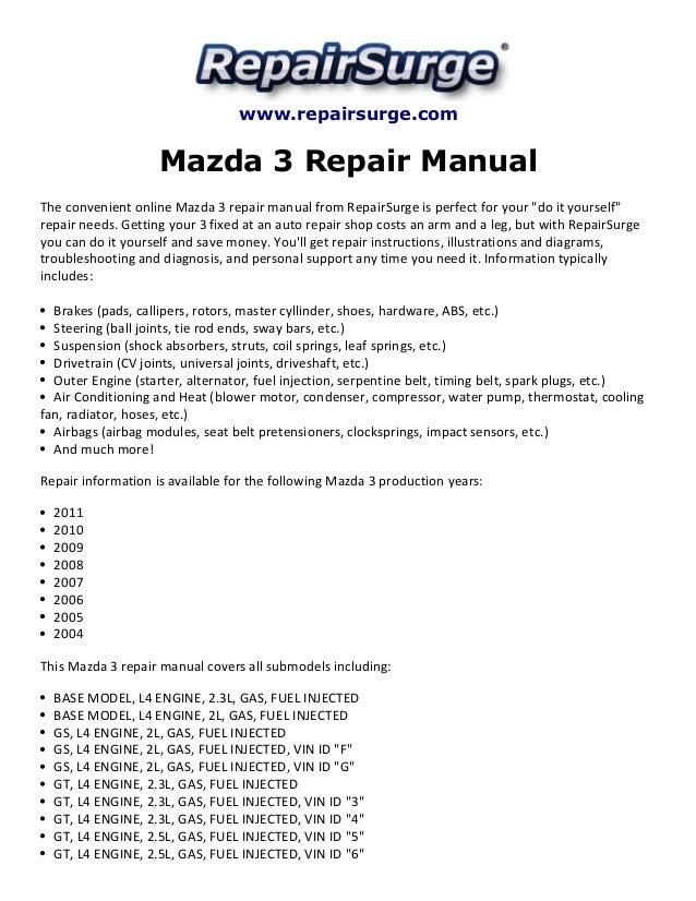 mazda 3 repair manual 2004 2011 rh slideshare net 2008 Mazda 3 mazda 3 2007 repair manual