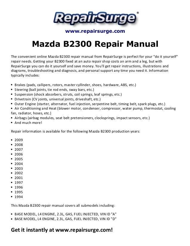 mazda b2300 repair manual 1994 2009 rh slideshare net 1995 Mazda B3000 Review 1996 Mazda B2300