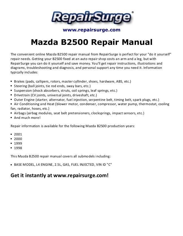 mazda b2500 repair manual 1998 2001 rh slideshare net 1999 Mazda B2300 1999 Mazda B2500 MPG