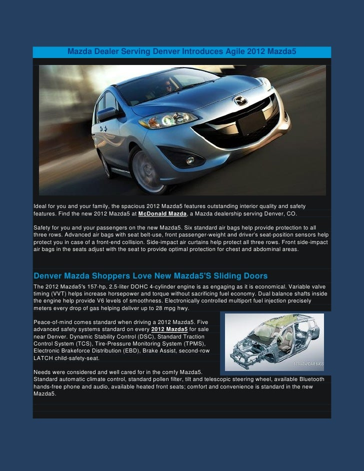 Mazda Dealer Serving Denver Introduces Agile 2012 Mazda5Ideal for you and your family, the spacious 2012 Mazda5 features o...
