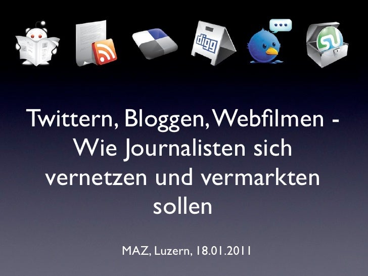 Journalismus 2.0 - Seminar am MAZ 18.01.11