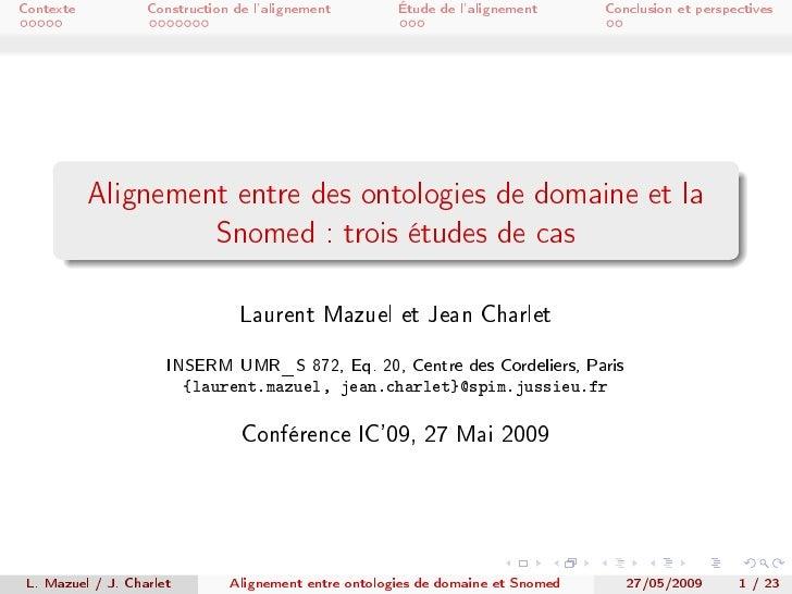 Contexte           Construction de l'alignement        Étude de l'alignement      Conclusion et perspectives              ...