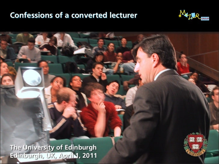 Confessions of a converted lecturerThe University of EdinburghEdinburgh, UK, April 1, 2011
