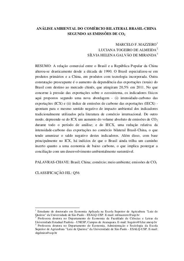 ANÁLISE AMBIENTAL DO COMÉRCIO BILATERAL BRASIL-CHINA SEGUNDO AS EMISSÕES DE CO2 MARCELO F. MAZZERO1 LUCIANA TOGEIRO DE ALM...